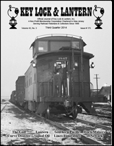 key Lock & Lantern Issue 175, Santa Fe Caboose